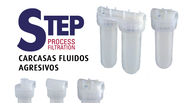 STEP PROCESS FILTRATION - CARCASAS PARA FLUIDOS AGRESIVOS